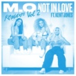 M.O Not In Love (feat.Kent Jones) [Jamie Duggan & Booda VIP Bass Mix]