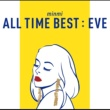 MINMI ALL TIME BEST : EVE