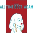 MINMI ALL TIME BEST : ADAM