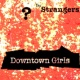 The Strangers Downtown Girls