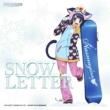 プラズマジカ(CV:稲川英里、上坂すみれ、沼倉愛美、佐倉綾音) SNOW LETTER