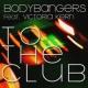Bodybangers To The Club (feat. Victoria Kern)[Radio Edit]