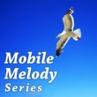 Mobile Melody Series WE ARE GO (メロディー) [TX系アニメ「パズドラクロス」オープニングテーマ]