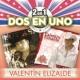 Valentín Elizalde 2En1