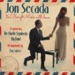 Jon Secada To Beny Moré With Love (feat. The Charlie Sepulveda Big Band)