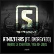 Atmozfears Fabrik Of Creation (Ft. Energyzed) (Original Mix)