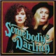 Somebody's Darling Somebody's Darling