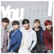 B1A4 You and I [Special Edition]