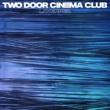 Two Door Cinema Club Lavender