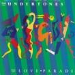 The Undertones The Love Parade