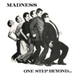 Madness One Step Beyond (2009 Remaster)