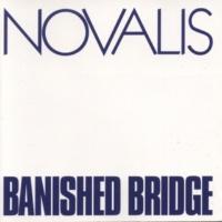 ノヴァリス Banished Bridge [Remastered 2016]