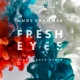 Andy Grammer Fresh Eyes (Ryan Riback Remix)