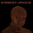 DJ Massive X Apologize