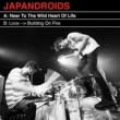 Japandroids Near To The Wild Heart Of Life