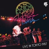 チック・コリア・エレクトリック・バンド ライヴ・イン・東京 1987