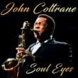John Coltrane Say It (Over and Over Again)