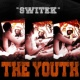 The Youth Switek