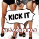 Village Girls Kick It [Stephan F Remix Edit]
