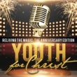 Youth For Christ Your Name Is To Be Praised