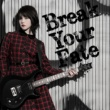 西沢 幸奏 Break Your Fate