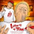 t-Ace & DJ TY-KOH/t-Ace/DJ TY-KOH Letter to My TEAM