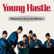 Young Hastle Forever Living Young