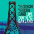 テデスキ・トラックス・バンド Live From The Fox Oakland