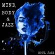Ella Fitzgerald Soul Jazz: Mind, Body and Jazz
