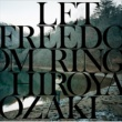 尾崎裕哉 LET FREEDOM RING