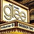 Glee Cast Glee: The Music, Volume 6