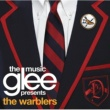 Glee Cast Glee: The Music presents The Warblers