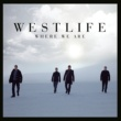 Westlife Where We Are