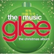 Glee Cast Glee: The Music, The Christmas Album