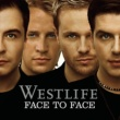 Westlife Face To Face