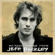 Jeff Buckley So Real: Songs From Jeff Buckley