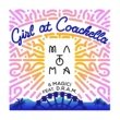 Matoma & MAGIC! Girl At Coachella (feat. DRAM)