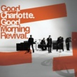 Good Charlotte Good Morning Revival