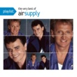 Air Supply Playlist: The Very Best Of Air Supply