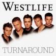 Westlife Turnaround