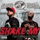 Three 6 Mafia Shake My (Explicit Album Version featuring Kalenna)