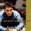 John Mayer Inside Wants Out