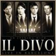 Il Divo Hallelujah (Aleluya) (Live In Barcelona)