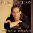 Michael Bolton When a Man Loves a Woman