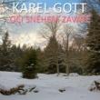 Karel Gott Oči Sněhem Zaváté