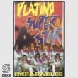 Platino Superstar