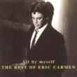 Eric Carmen All By Myself