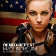 Remix & Repent Made In The USA