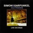 Simon & Garfunkel Old Friends Live On Stage