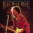 Jimi Hendrix Blue Wild Angel: Jimi Hendrix At The Isle Of Wight